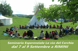 Seminario Esperenziale della Via del Cerchio dal 7 al 9 Settembre a RIMINI