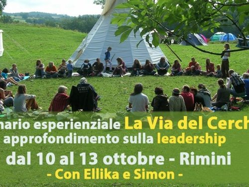 Seminario la Via del Cerchio – Approfondimento Leadership – Rimini dal 10 al 13 ottobre 2019